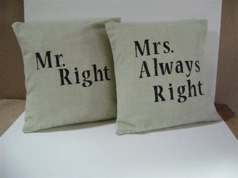 Mr Right Mrs Always Right Pillow by Mr Always Mrs Always Right Pillowcases Home Design Garden Architecture Magazine