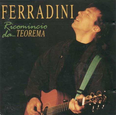 canzone teorema testo teorema marco ferradini 1981 musica curiosando anni