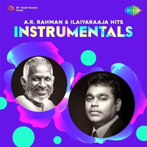 free download mp3 songs of ar rahman hindi a r rahman and ilaiyaraaja hits instrumentals songs