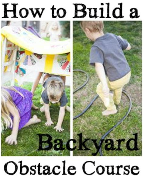 how to make a backyard obstacle course how to build a backyard obstacle course homefront magazine
