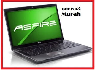 Harga Fleksibel Laptop Merk Hp referensi 4 pilihan laptop i3 paling murah dari merk