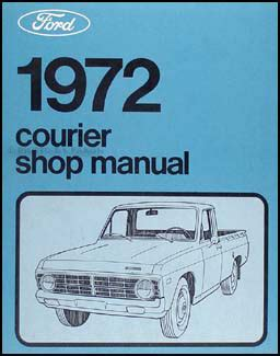 1972 ford courier pickup repair shop manual original 1972 ford courier pickup repair shop manual original