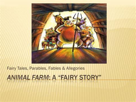 animal farm a fairy animal farm fairy story