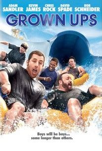 grown up film quotes grown ups 2010 rotten tomatoes