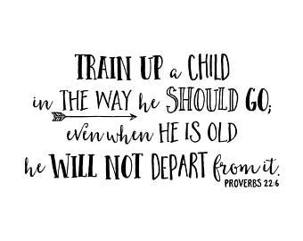 Master Bedroom Wall Art proverbs 22 6 train up a child in the way he should go vinyl