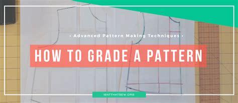 pattern grading cut and spread isn t that sew pattern making