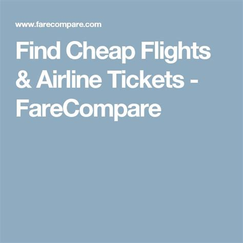 1000 ideas about compare airfare on flight deals cheapest flights and cheap flights