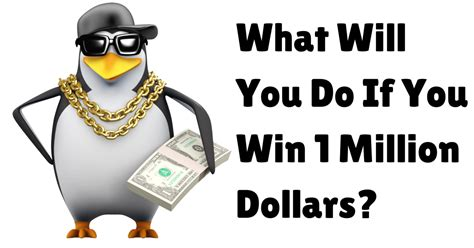 Do You Win Money If You Get The Powerball Number - what will you do if you win 1 million dollars