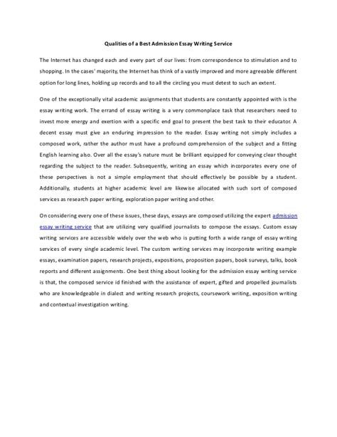 Qualities Of A Essay by Qualities Of A Best Admission Essay Writing Service