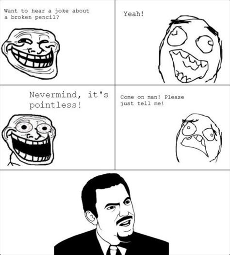 Meme Jokes - troll face meme pointless joke lol image laughables