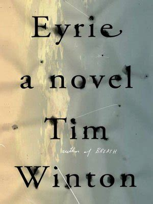 eyrie by tim winton 183 overdrive ebooks audiobooks eyrie by tim winton 183 overdrive rakuten overdrive ebooks audiobooks and videos for libraries