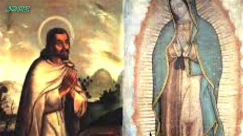 imagenes impresionantes de la virgen narraci 243 n de las apariciones de la virgen de guadalupe
