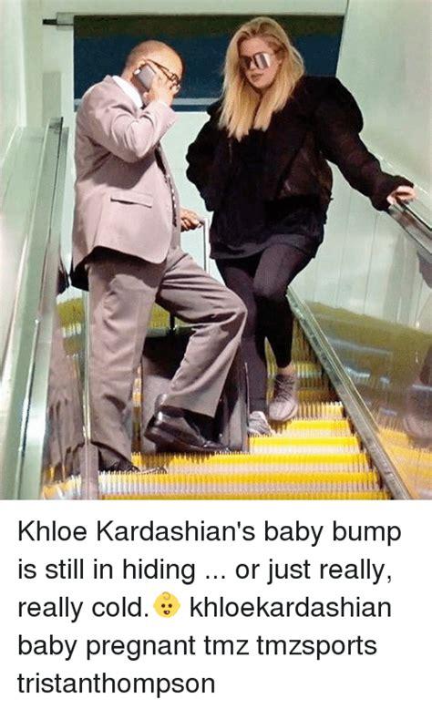 Baby Bump Meme - khloe kardashian s baby bump is still in hiding or just