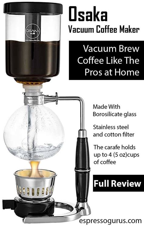 Vacuum Coffee why osaka is the best vacuum coffee maker siphon coffee
