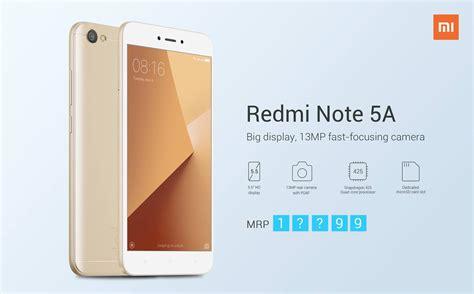 Xiaomi Redmi 5a New xiaomi redmi note 5a launch date specifications price in