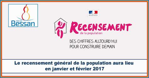 bureau de service national du lieu de recensement actualit 201 s bessan le recensement g 233 n 233 ral de la