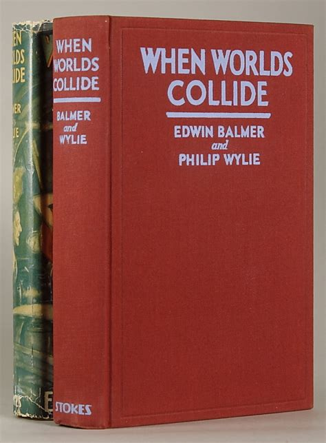 when worlds collide the collide series books when worlds collide edwin balmer philip wylie