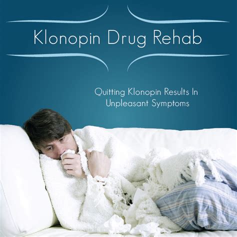 Clonazepam Detox Centers by Klonopin Rehab Treatment Centers For Addiction
