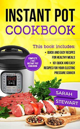 ketogenic instant pot the ultimate guide with 101 easy recipes for fast healthy meals allyson c naquin cookbook volume 13 books 10 instant pot cookbooks that will make your easier