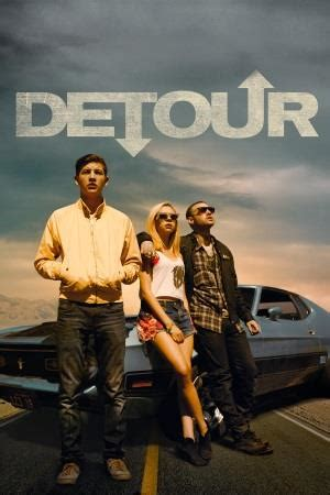 Watch Detour 2013 Full Movie Watch The Trailer For Detour