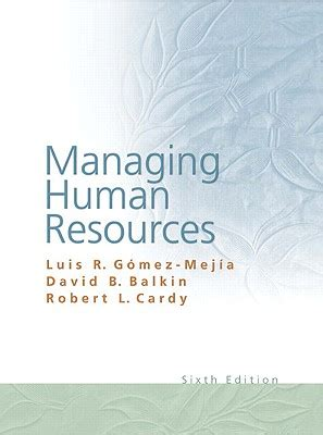 managing human resources books managing human resources book by gomez holloway 4