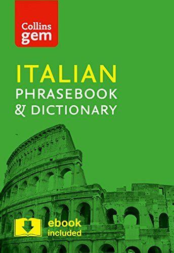 0008135916 collins gem italian phrasebook pdf collins italian phrasebook and dictionary 4th