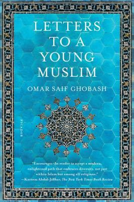 letters to a muslim books letters to a muslim door ghobash omar saif