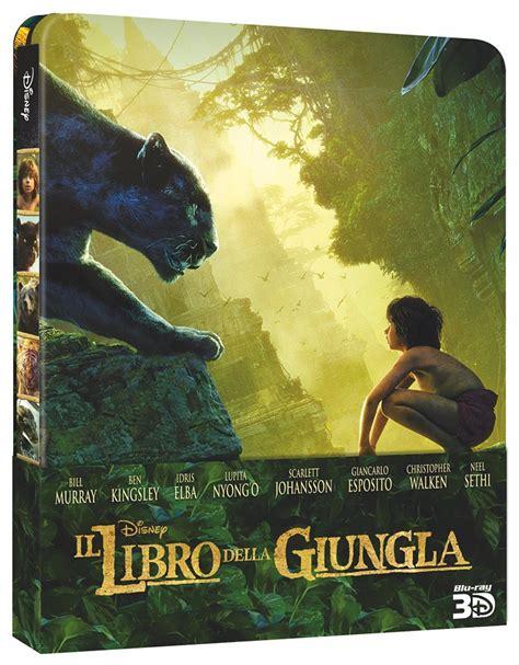 film blu ray quanto pesa il libro della giungla dal 31 agosto in home video