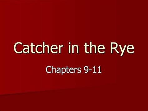 catcher in the rye themes powerpoint catcher in the rye pt 3 authorstream