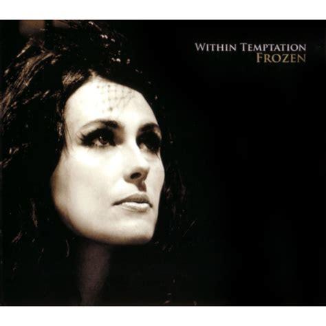 download mp3 full album within temptation frozen single within temptation mp3 buy full tracklist