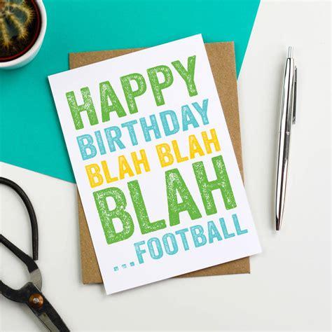 Happy Birthday Blah Blah Blah happy birthday blah blah blah football card by do you