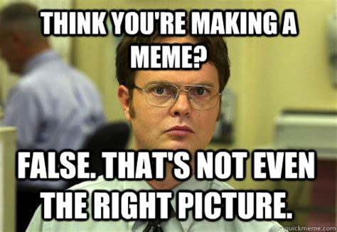 False Meme - dwight false meme memes