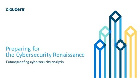preparing for the cybersecurity renaissance