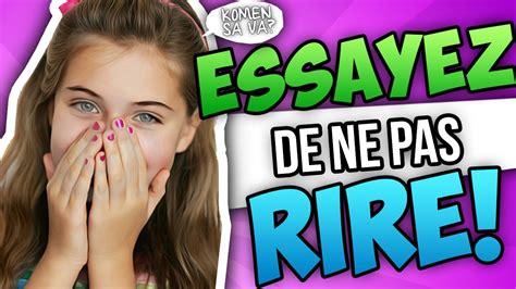Essayer De Ne Pas Rire 5 Hugoposay by Essayez De Ne Pas Rire 4 Vid 233 O Drole Le Vendredi Des Vrais