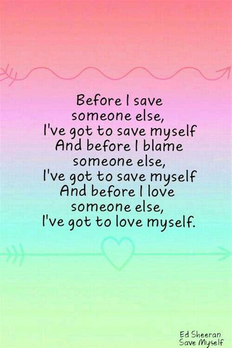 ed sheeran save myself lyrics 1006 best lyrics images on pinterest lyrics song quotes