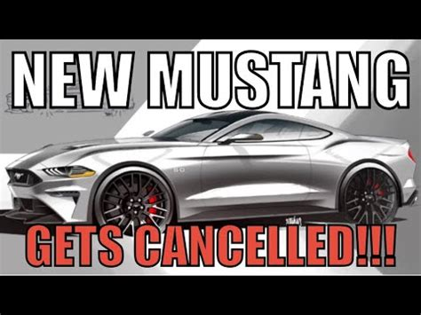 Ford Plans For 2020 by Ford Cancels Plans For New S650 Mustang For 2020 And Big