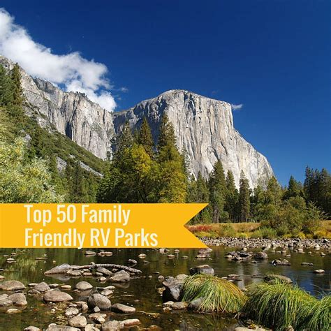 friendly parks top 50 family friendly rv parks roverpass