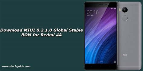 themes download redmi 4a download miui 8 2 1 0 global stable rom for redmi 4a
