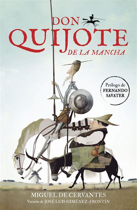 el libro de don 8416075980 quot don quijote de la mancha quot jos 233 luis gim 233 nez front 237 n editorial alfaguara adaptaciones quot don