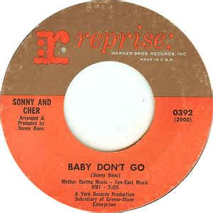baby don t go sonny and cher baby don t go walkin the quetzal at