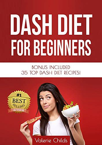 dash diet the essential dash diet cookbook for beginners delicious dash diet recipes for optimal weight loss and healthy living books cookbooks list the best selling quot low salt quot cookbooks