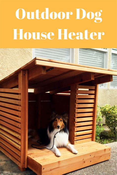 best dog house heater best 25 dog house heater ideas on pinterest heated dog house amazing dog houses