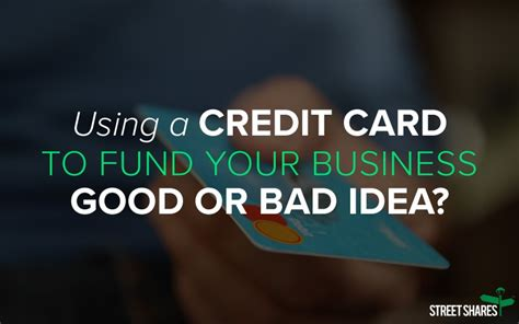 how to get business credit card with bad personal credit using a credit card to fund your business idea or bad