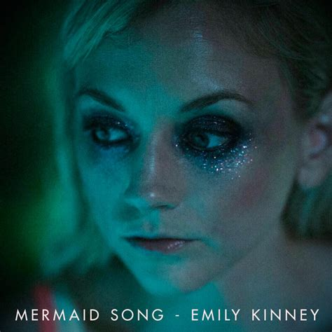 song emily mermaid song a song by emily kinney on spotify