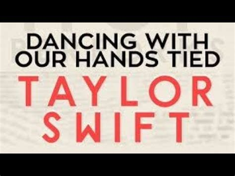 taylor swift dancing with our hands tied lyrics español taylor swift dancing with our hands tied lyrics youtube