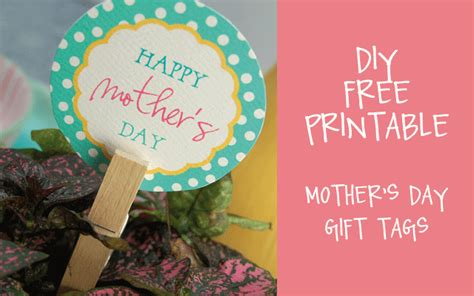 free printable gift tags mothers day hello good gravy free diy printable mother s day gift tags