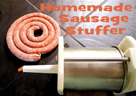 Handmade Stuffers - sausage stuffer 8 steps with pictures