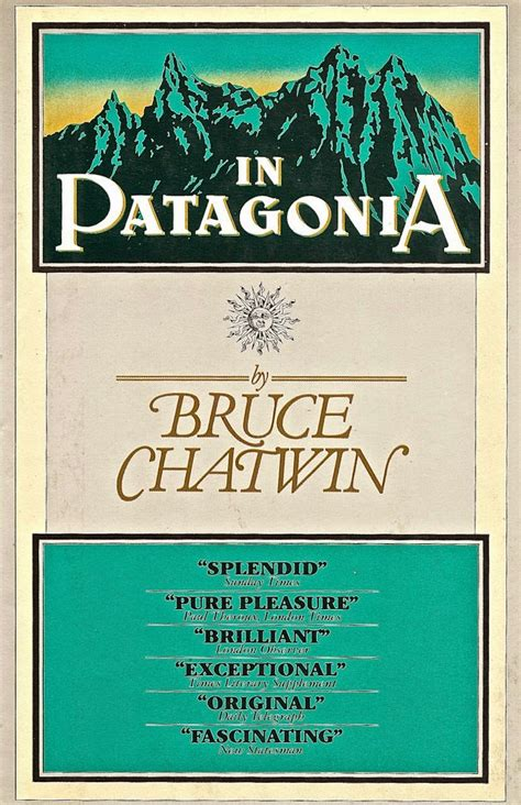 wanderings in patagonia books southern cone travel in chatwin s footsteps