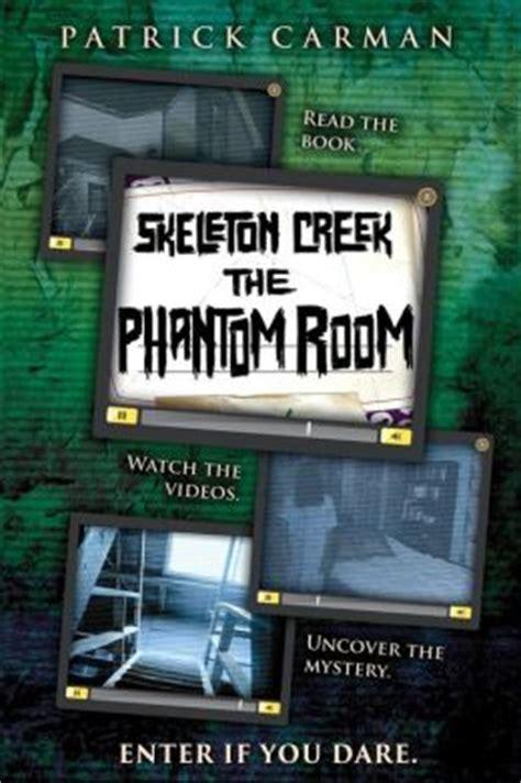 skeleton creek phantom room by carman