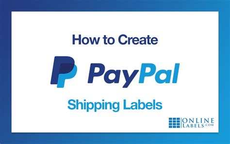 create a shipping label online how to create paypal 174 shipping labels onlinelabels com